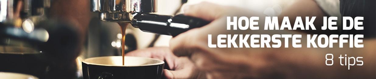 Hoe maak je de lekkerste koffie - 8 tips